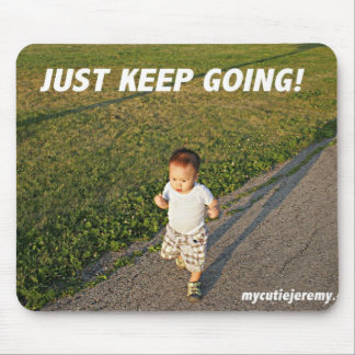 Just keep going! Toddler running mousepad