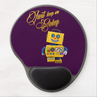 Just keep on going - funny toy robot gel mouse pad