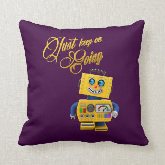 Just keep on going - funny toy robot throw pillow