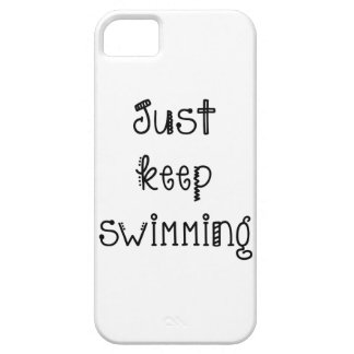 Just Keep Swimming - iPhone 5 Case