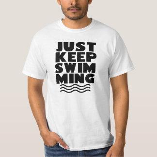 Just Keep Swimming Mens shirt