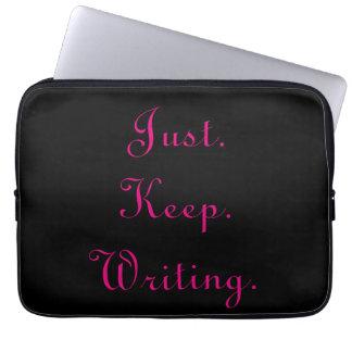 Just Keep Writing Computer sleeve