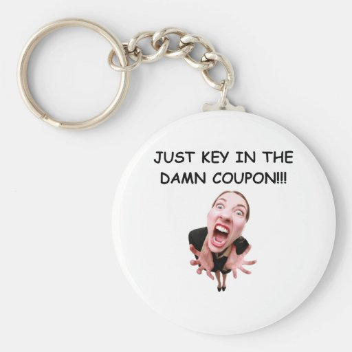 JUST KEY IN THE COUPON! KEYCHAINS