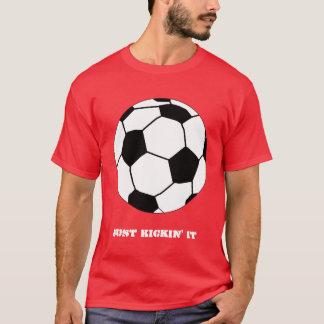 Just Kickin' It Shirt