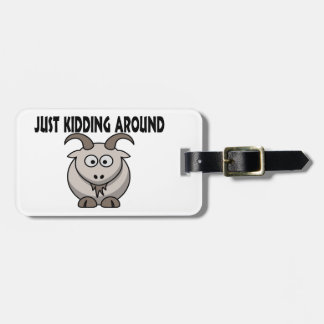 Just Kidding Around Goat Tag For Luggage