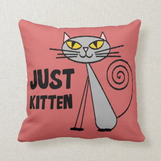 Just Kitten Throw Pillow