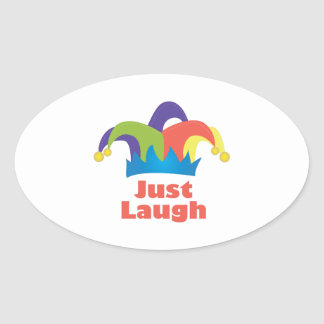 Just Laugh Oval Sticker