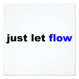 Just Let Flow Card