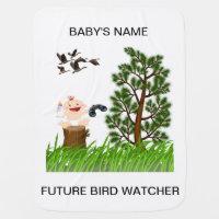 Just Like Daddy Future Bird Watcher Baby Blanket