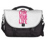Just live your life laptop commuter bag