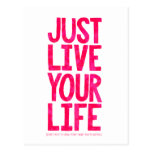 Just live your life post card