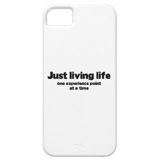 Just Living Life One Experience Point At A Time iPhone SE/5/5s Case
