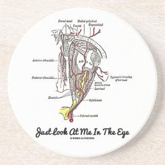 Just Look At Me In The Eye (Anatomy) Beverage Coasters