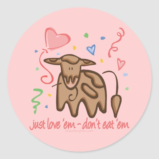 Just Love 'Em Classic Round Sticker