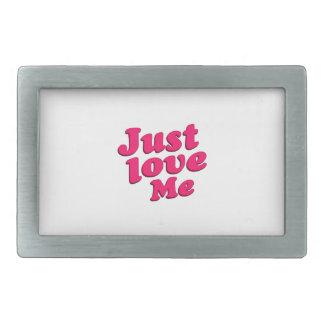 Just Love Me Text Typographic Quote Rectangular Belt Buckle