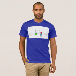 """""""Just Making Sure"""" First Date T-shirt"""