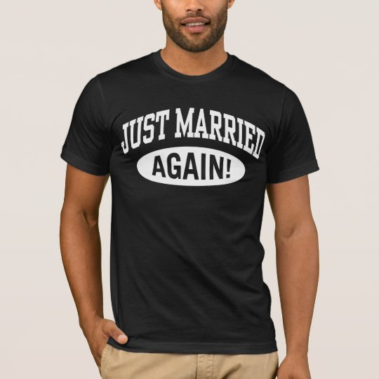 Just married Again T-Shirt