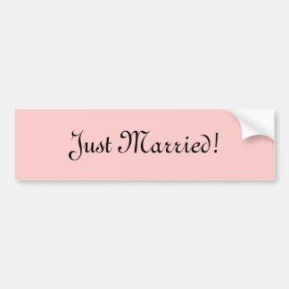 Just Married! Car Bumper Sticker