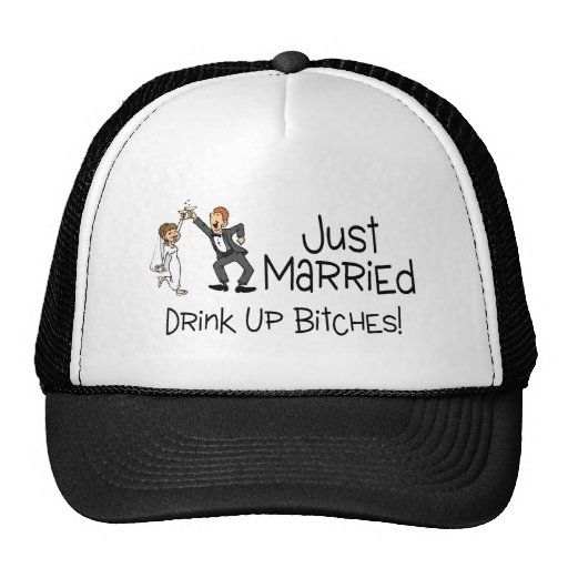 Just Married Drink Up Bitches Bride and Groom Trucker Hat