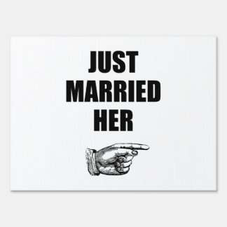 Just Married Her Sign