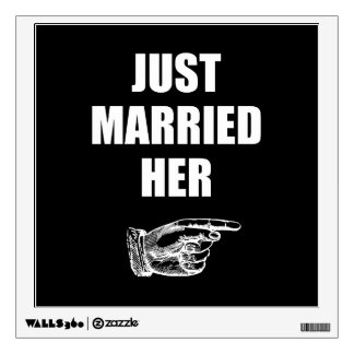 Just Married Her Wall Decal