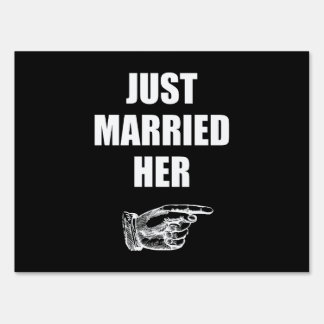 Just Married Her Yard Sign