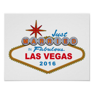 Just Married In Fabulous Las Vegas 2016 (Sign) Poster
