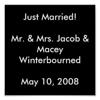 Just Married!Mr. & Mrs. Jacob & Macey Winterbou... Poster