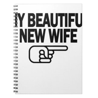 Just Married My Beautiful New Wife T-Shirt.png Note Book