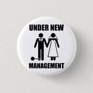 Just Married, Under New Management Pinback Button