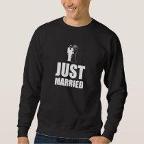 Just Married Wedding Bride Groom Sweatshirt