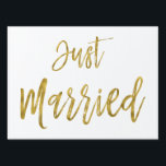 "Just Married White and Gold Foil Yard Sign<br><div class=""desc"">Just Married White and Gold Foil Yard Sign to announce an elegant wedding marriage.</div>"