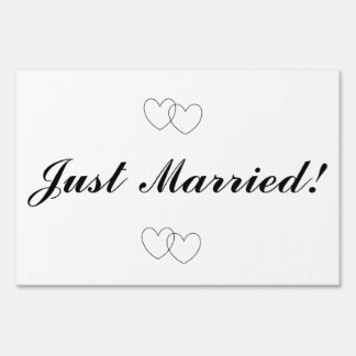 """""""Just Married!"""" Yard Sign"""