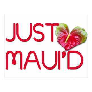 Just Maui'd Postcard