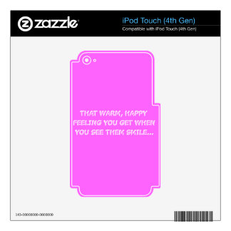 JUST ME GIRLY PINK QUOTES THAT WARM HAPPY FEELING iPod TOUCH 4G SKINS