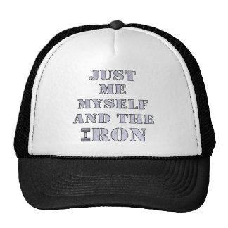 Just Me Myself And The Iron Weightlifting Trucker Hat