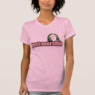 just mershin t-shirt