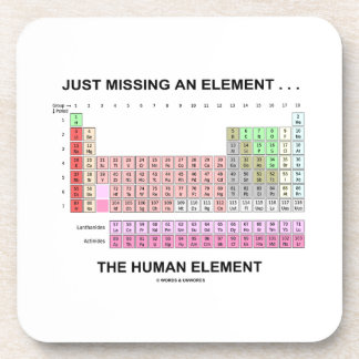 Just Missing An Element ... The Human Element Coaster