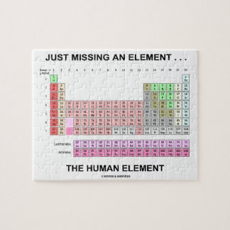 Just Missing An Element ... The Human Element Jigsaw Puzzle