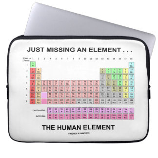 Just Missing An Element ... The Human Element Laptop Computer Sleeve