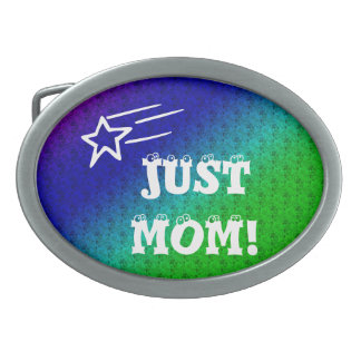 Just Mom Belt Buckle