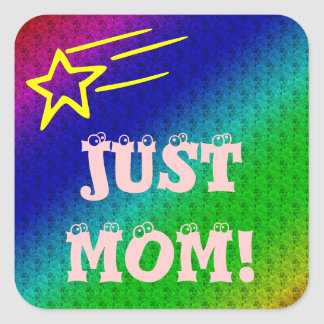 Just Mom Stickers