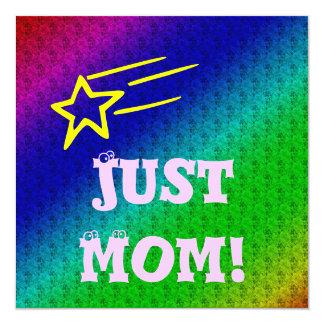 """Just Mom Superstar 5.25"""" Square Invitation Card"""