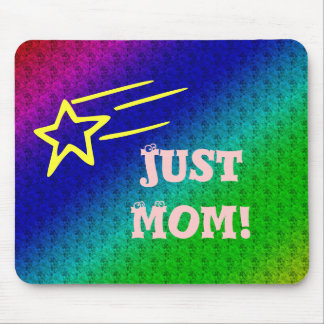 Just Mom Superstar Mouse Pad