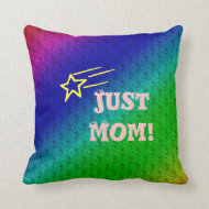 Just Mom Superstar Pillow