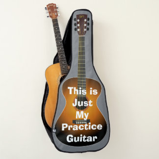 Just My Practice Guitar,  Funny, Change Text, Guitar Case