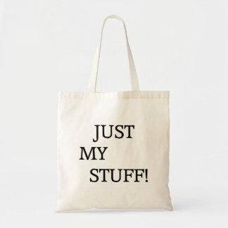 Just My Stuff! Tote Bag
