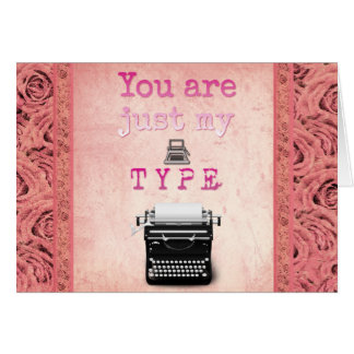 Just My TYPE greeting card