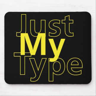 Just My Type Mouse Pad