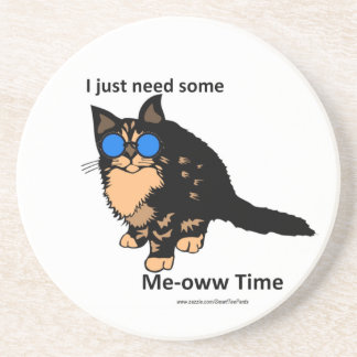 Just Need Meow Time Drink Coaster